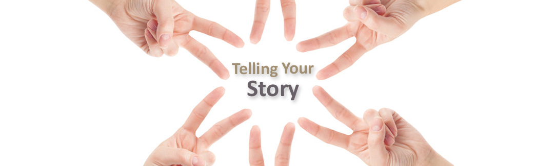 TellingYour Story